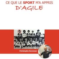 """""""Ce que le sport m'a appris d'agile"""" est paru !"""